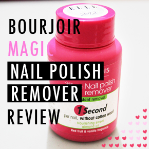 REVIEW: Bourjois Magic Nail Polish Remover- does it reallywork?