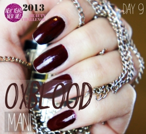 DAY 9 BEAUTY CHALLENGE: OXBLOOD MANICURE NOTD
