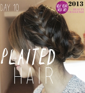 DAY 10 CHALLENGE: PLAITED HAIR