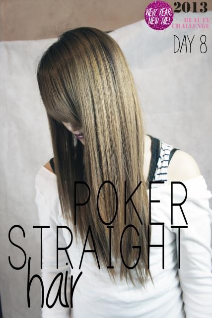 Poker Straight Hair