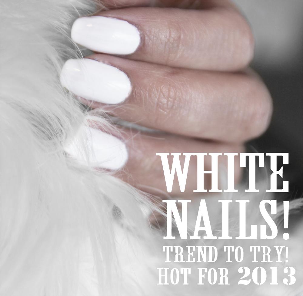 Trend White Nail Polish 13 White Nail Polish Trend