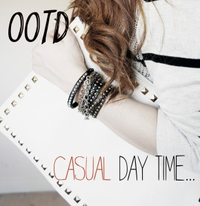 OOTD: CASUAL DAY TIME