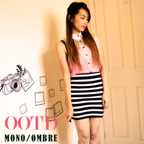 OUTFIT OF THE DAY: MONO/OMBRE [OOTD ]