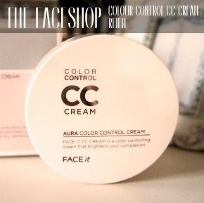 THE FACE SHOP AURA CC CREAM [REVIEW]