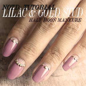 NOTD: LILAC & GOLD STUD HALF MOON MANICURETUTORIAL