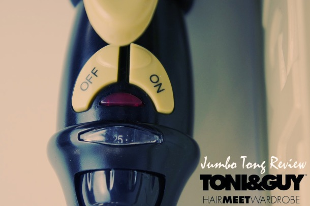 TONI & GUY HAIR MEET WARDROBE GLAMOUR JUMBO HAIR TONG REVIEW