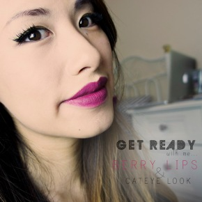 VIDEO: Get Ready with Me – Berry Lips & CateyeLook