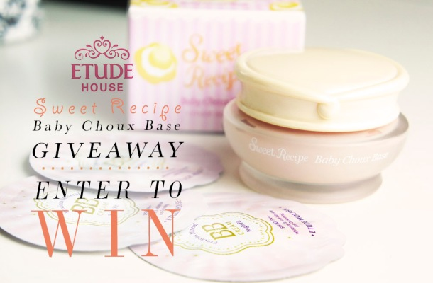 SONY Etude House Sweet Recipe Baby Choux Base Review + Giveaway