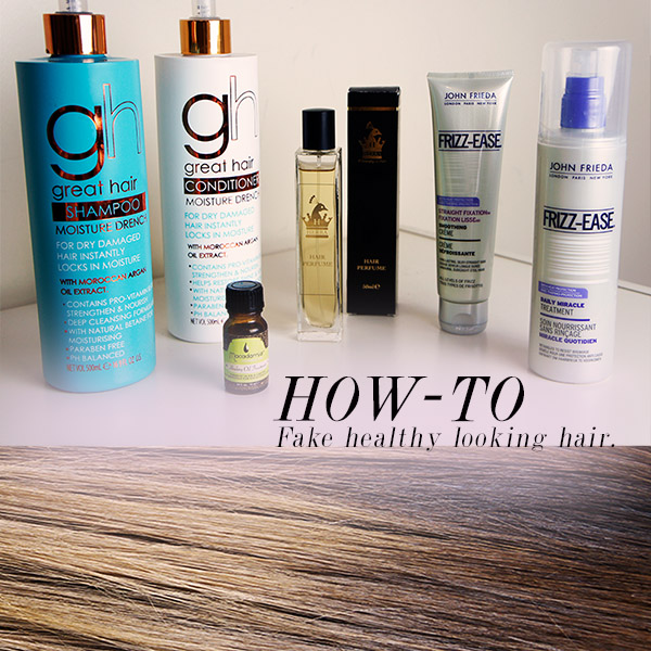 How to get and Products for faking shiny, healthy hair