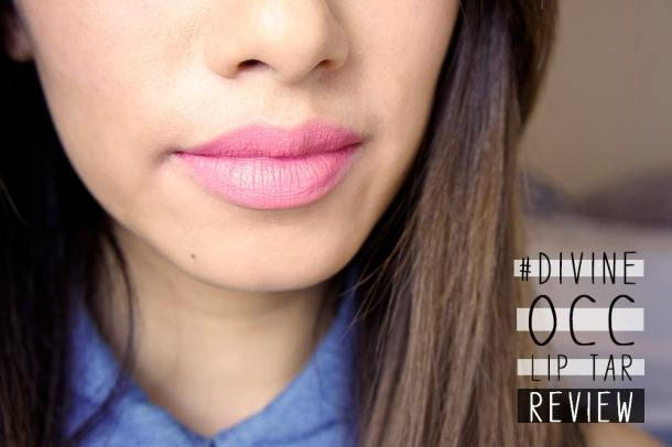 OCC LIP TAR IN DIVINE REVIEW AND SWATCH