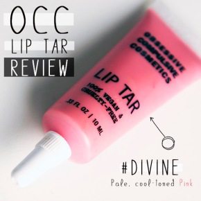 OCC LIP TAR IN #DIVINE REVIEW AND SWATCHED