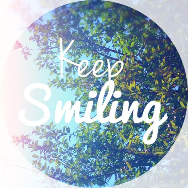 Keep smiling quote